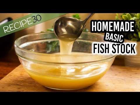 Homemade Fish Stock | For Sauces And Seafood Soups