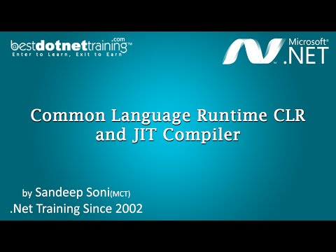 MS .Net framework 4.5 Basics - CLR and JIT , CTS - Part 5