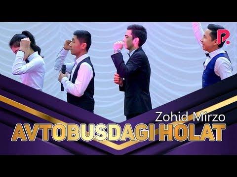 Zohid Mirzo - Avtobusdagi Holat