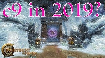 Continent of the Ninth Seal (c9) in 2019? - Wilky's Memory Lane #01