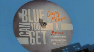 Gary Moore - How Blue Can You Get   Limited edition on Blue vinyl unboxing and more