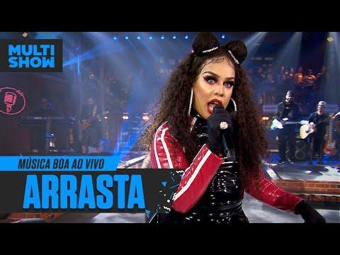 Arrasta  Gloria Groove  Léo Santana  Música Boa Ao Vivo  Música Multishow