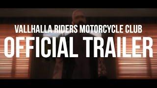 Vallhalla Riders MC - Trailer