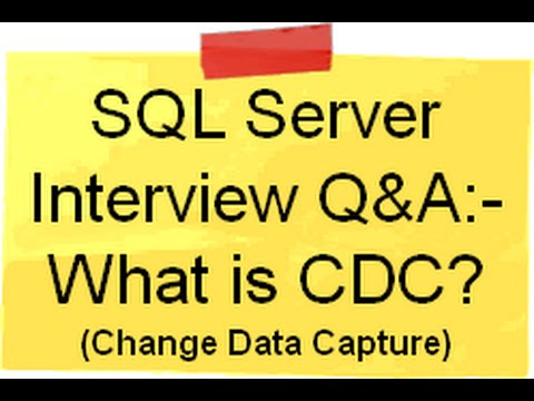 SQL Server interview questions and answers What is CDC Change