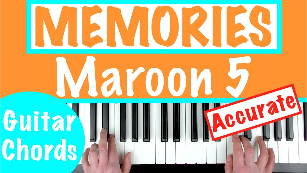 How To Play Memories Maroon 5 Piano Chords Tutorial Sheet Music Youtube