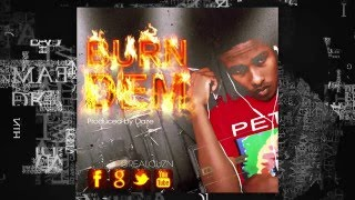 Cuzn - Burn Dem | Explicit | Official Audio | April 2016