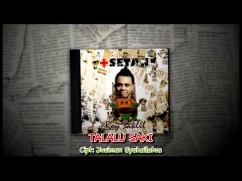 Roy Saklil - Talalu Saki (Official Music Video)