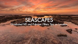 Landscape Photography Tips on Location - Seascape Photography at Sunrise using Graduated ND filter