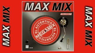 MAX MIX Volumen 1 MAX MUSIC MEXICO Artistas Varios Full Album
