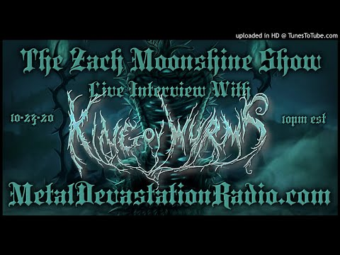 King Ov Wyrms - Interview 2020 - The Zach Moonshine Show