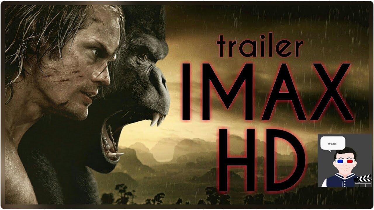 A lenda de Tarzan ( the legend of Tarzan)   trailer (leg) IMAX HD
