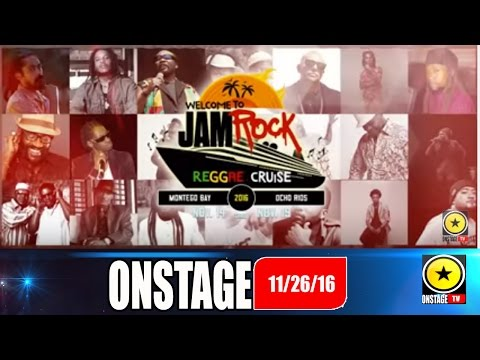 Jamrock Reggae Cruise Special: Onstage November 26,2016 (FULLSHOW)