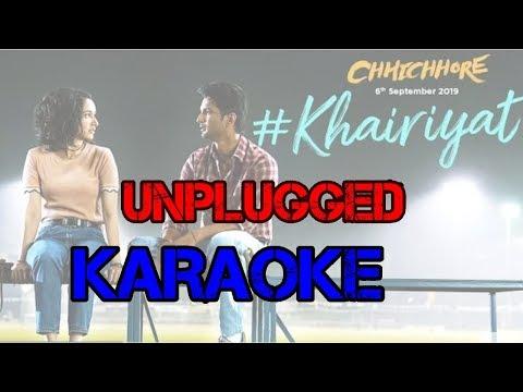 khairiyat---arijit-singh-|-unplugged-karaoke-with-lyrics-|-chhichhore-|-nitesh-tiwari