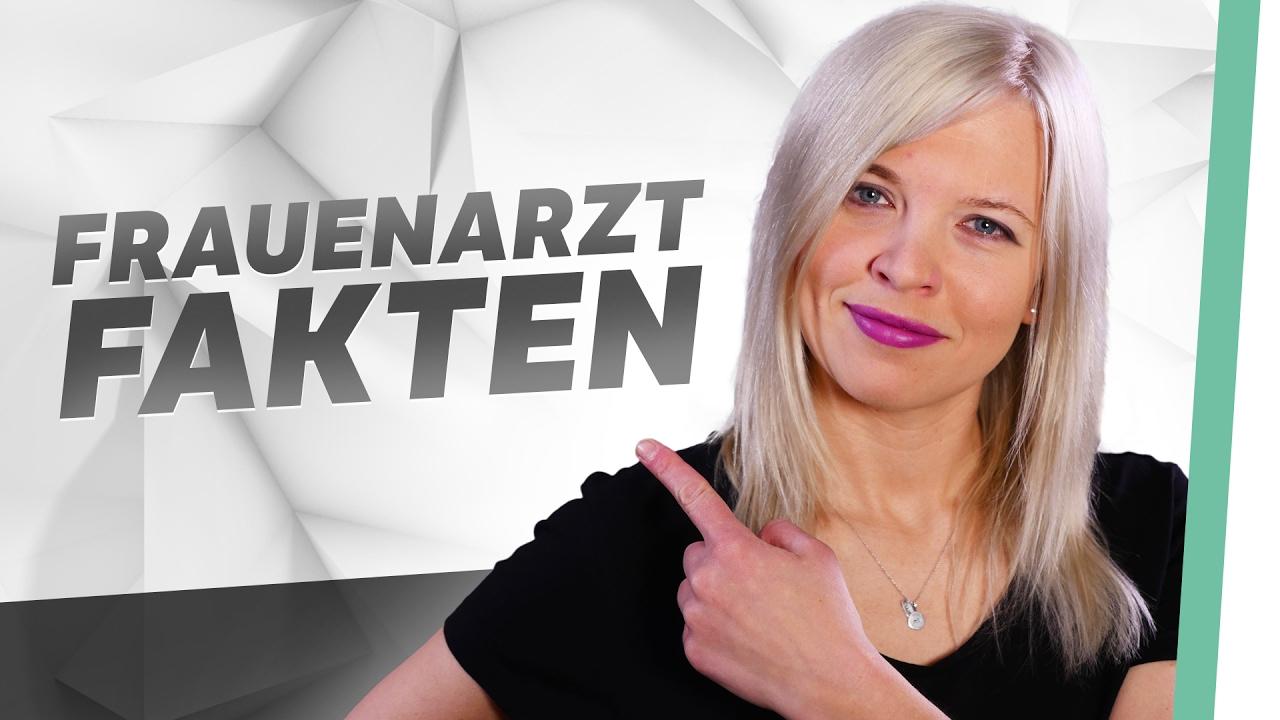 10 Fakten über den Besuch beim Frauenarzt I FUCK.TEN - YouTube