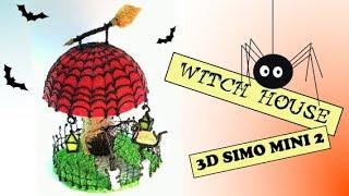 Witch House- 3D SIMO MINI 2
