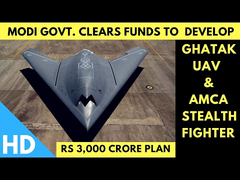 India's Ghatak UAV and AMCA Stealth Fighter