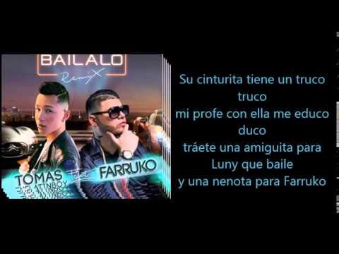 [LETRA] Bailalo - Thomas de Latin boy Ft Farruko