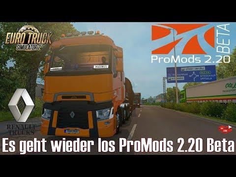 ETS2 I Renault Range T ★ Es geht wieder los ProMods 2.20 Beta ★ #418 LIVE-Tour [Deutsch/HD]