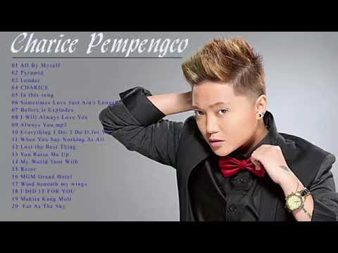 Best Songs of Charice Pempengco - Charice Pempengco OPM 2017