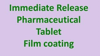 Pharmaceutical Tablet film coating