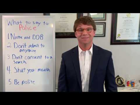 What to say when you encounter the police