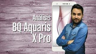 BQ Aquaris X Pro: análisis completo y características