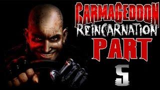Carmageddon: Reincarnation - Let