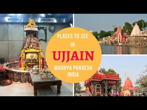 Places to See in Ujjain | Madhya Pradesh India Points of Interest | Ujjain Tourist Places