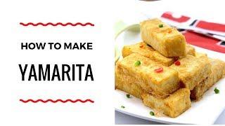 HOW TO MAKE YAMARITA - YAM RECIPE - ZEELICIOUS FOODS