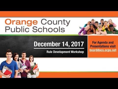 OCPS   2017-12-14 School Board Rule Development Workshop — Audio Stream