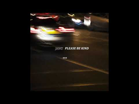 JAWS - PLEASE BE KIND