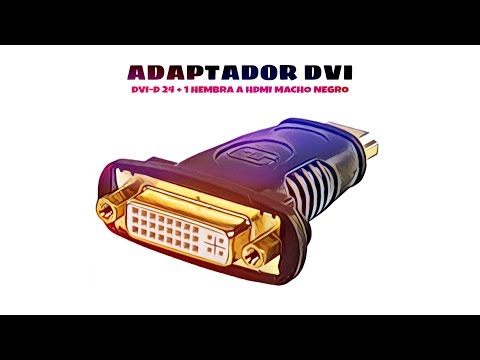 Video de Adaptador DVI-D 24+5 hembra a HDMI macho  Negro