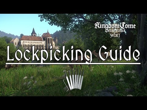 Kingdom Come Deliverance: Lockpicking Guide