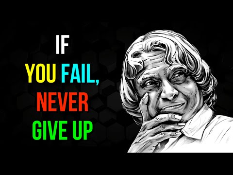 If You Fail, Never Give Up | APJ Abdul Kalam Quotes | Life Quotes