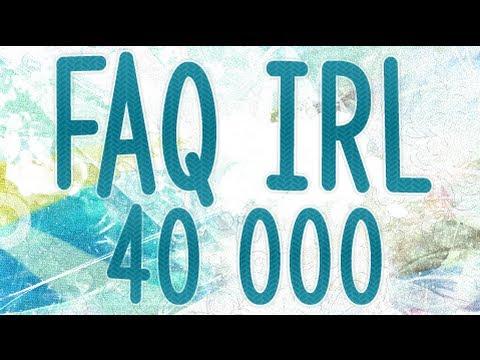 FAQ IRL !