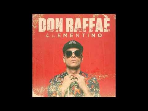 Clementino Don Raffaè  (L'Originale)