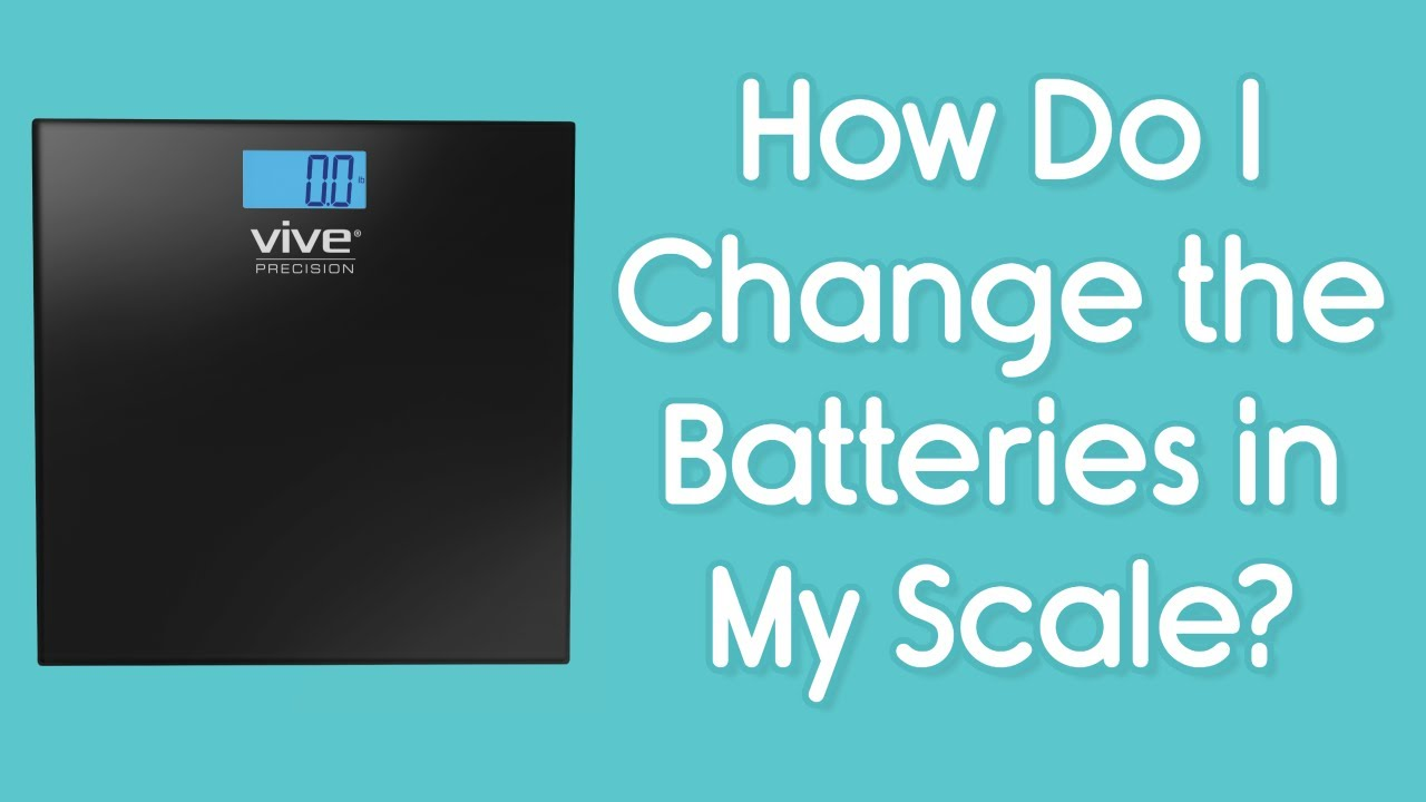 How do I Change the Batteries in my Vive Scale? - Removing the ...