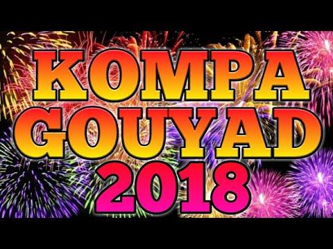 KOMPA GOUYAD MIX 2018 - DJ CLEMSO !!!