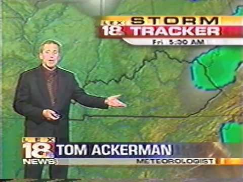 WLEX LEX18 Sunrise WX with Tom Ackerman | Spring 2004