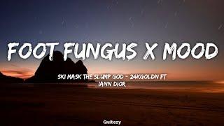 Foot Fungus x Mood Slowed