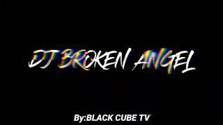 DJ BROKEN ANGEL (BCT Remix)