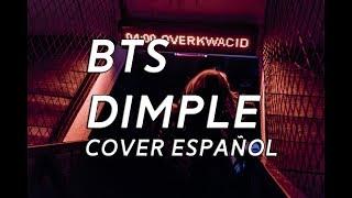 Video BTS - DIMPLE (Cover español) download MP3, 3GP, MP4, WEBM, AVI, FLV April 2018