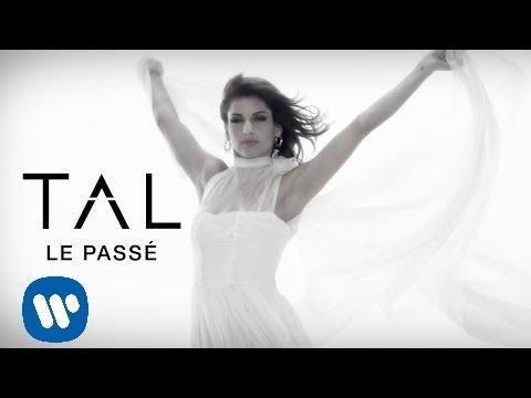 TAL - Le Passé (Clip Officiel)