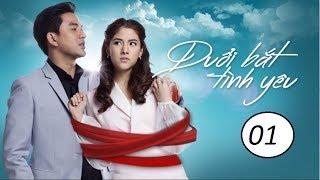 Đuổi bắt tình yêu Tập 1 Phim Thái Lan - HTV2