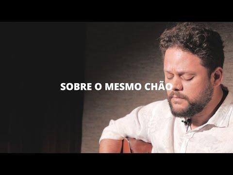 Sobre O Mesmo Chão (Marcos Almeida Feat Nossa Toca)