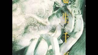 葛生千夏 - The City In The Sea # 1