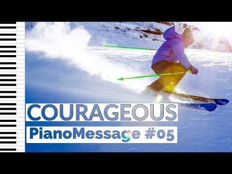 COURAGEOUS • Instrumental Worship Music | Bible Verses |  Piano Worship Music | PianoMessage #05