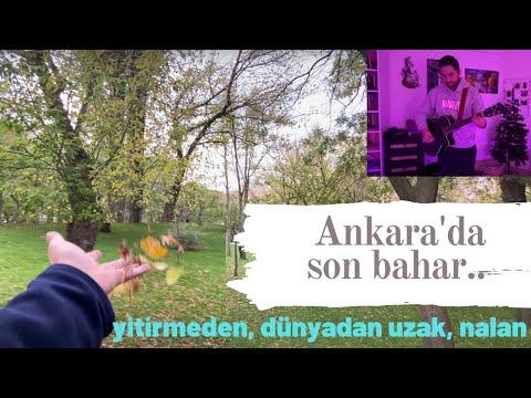 Sonbaharda Ankara.. | Mashup | Cover | Dünyadan Uzak | Yitirmeden | Nalan