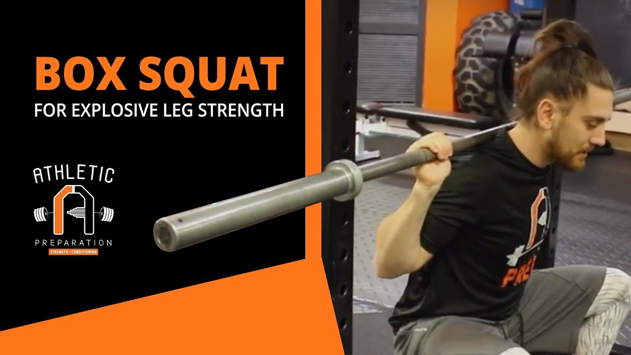 Explosive Leg Strength For Athletes | The Box Squat | My