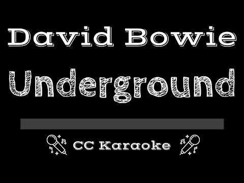 David Bowie   Underground CC Karaoke Instrumental